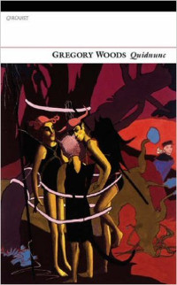 Quidnunc by Gregory Woods, book cover